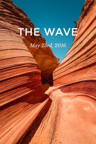 THE WAVE May 23rd, 2016