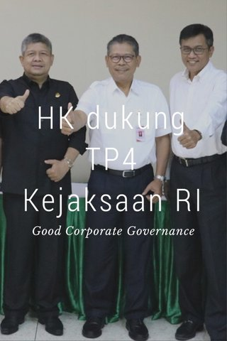 HK dukung TP4 Kejaksaan RI Good Corporate Governance