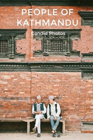 PEOPLE OF KATHMANDU Candid Photos