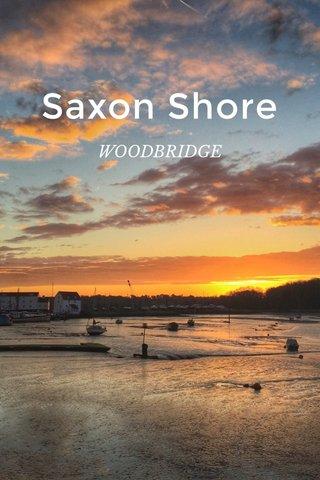 Saxon Shore WOODBRIDGE