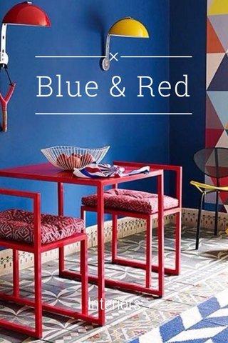 Blue & Red Interiors