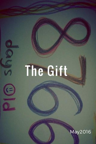 The Gift May2016