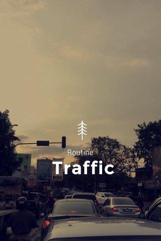 Traffic Routine