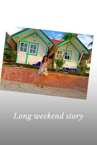 Long weekend story