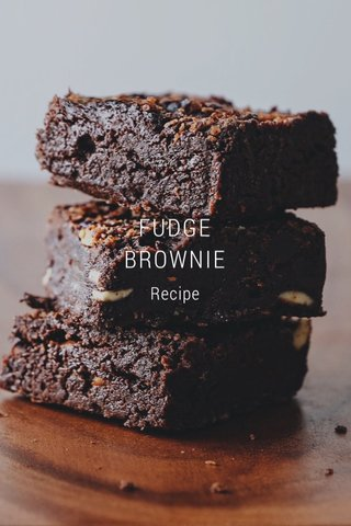 FUDGE BROWNIE Recipe