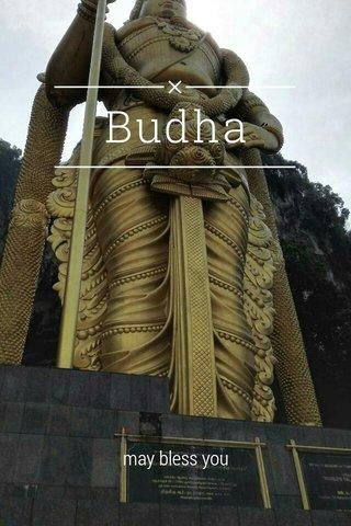 Budha may bless you