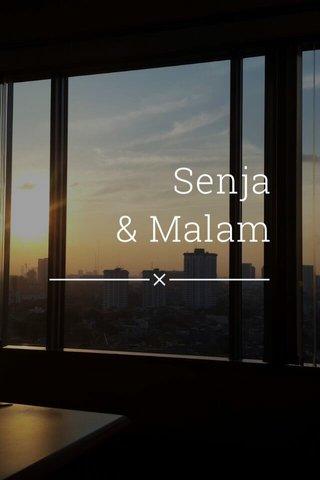 Senja & Malam