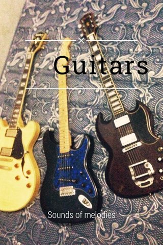 Guitars Sounds of melodies