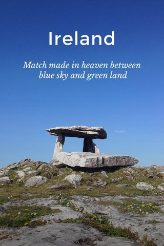 Ireland Match made in heaven between blue sky and green land