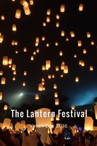 The Lantern Festival Vesak Day 2016