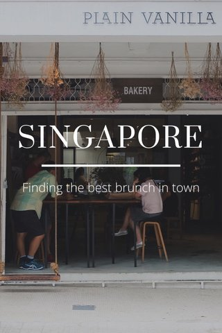 SINGAPORE Finding the best brunch in town