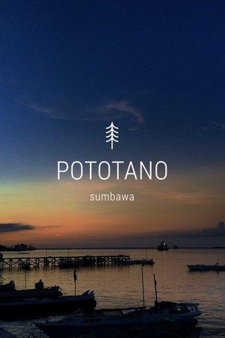 POTOTANO sumbawa