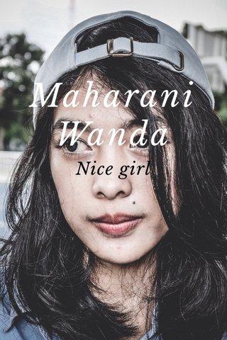 Maharani Wanda Nice girl