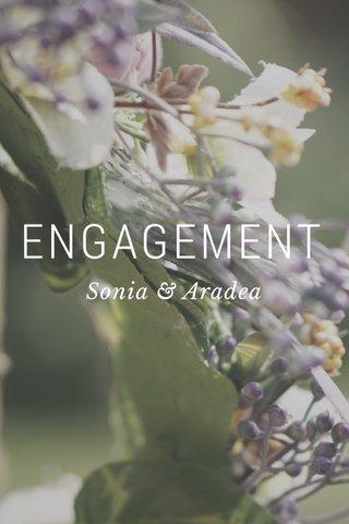 ENGAGEMENT Sonia & Aradea