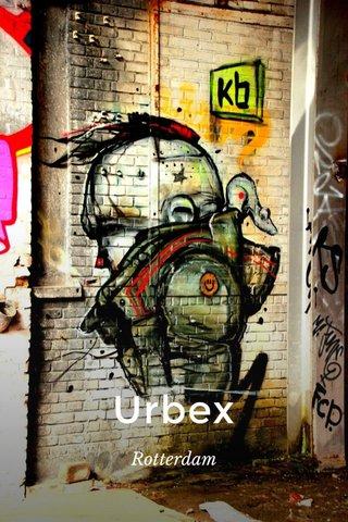 Urbex Rotterdam