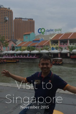 Visit to Singapore November 2015