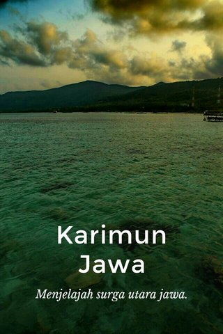 Karimun Jawa Menjelajah surga utara jawa.