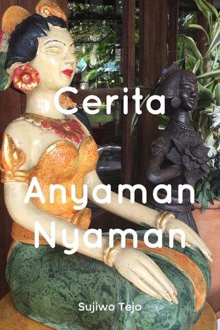 Cerita Anyaman Nyaman Sujiwo Tejo