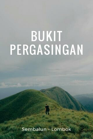 BUKIT PERGASINGAN Sembalun - Lombok