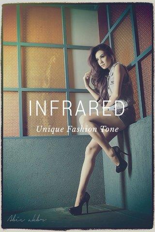 INFRARED Unique Fashion Tone