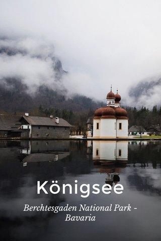 Königsee Berchtesgaden National Park - Bavaria