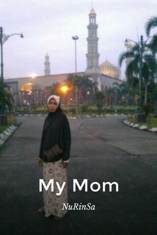 My Mom NuRinSa