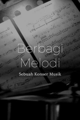 Berbagi Melodi Sebuah Konser Musik