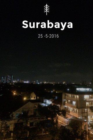 Surabaya 25 -5-2016