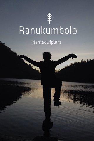 Ranukumbolo Nantadwiputra