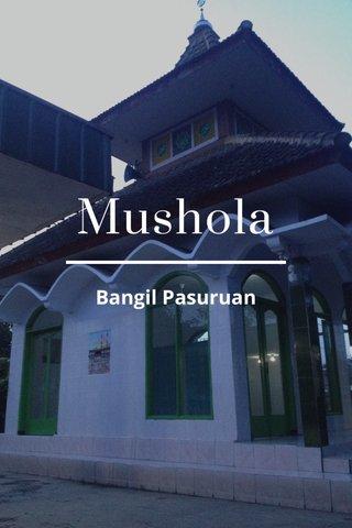 Mushola Bangil Pasuruan