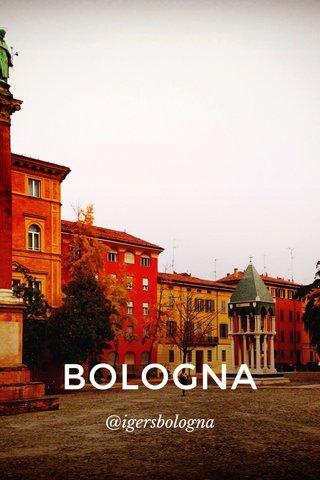 BOLOGNA @igersbologna