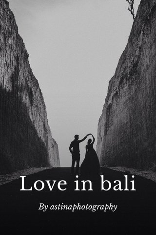 Love in bali By astinaphotography