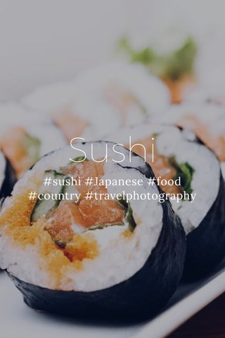 Sushi #sushi #Japanese #food #country #travelphotography