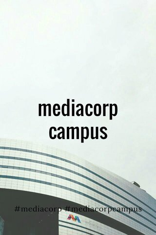 mediacorp campus #mediacorp #mediacorpcampus