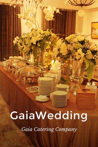 GaiaWedding Gaia Catering Company