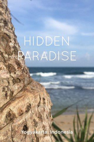 HIDDEN PARADISE Yogyakarta, Indonesia