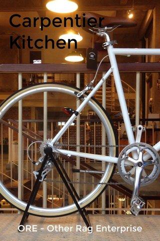 Carpentier Kitchen ORE - Other Rag Enterprise