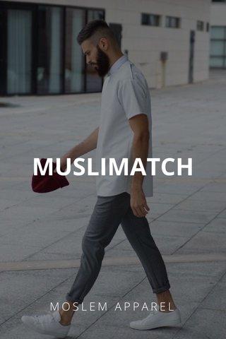 MUSLIMATCH MOSLEM APPAREL