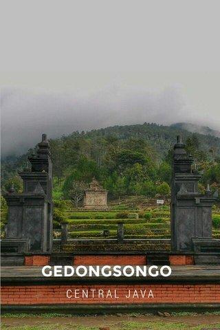GEDONGSONGO CENTRAL JAVA