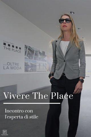 Vivere The Place Incontro con l'esperta di stile