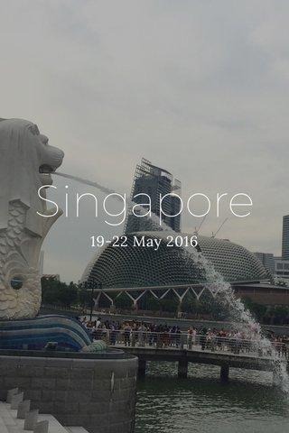 Singapore 19-22 May 2016