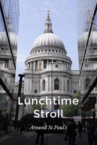 Lunchtime Stroll Around St.Paul's