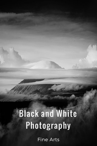 Black and White Photography Fine Arts