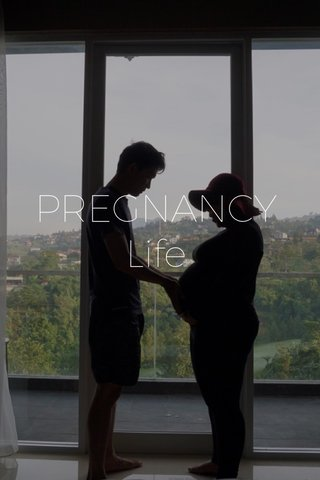 PREGNANCY Life
