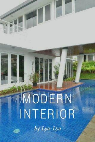 MODERN INTERIOR by Lya-Lya