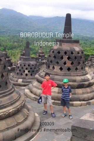 BOROBUDUR Temple Indonesia 200309 #widhyawati #mementoalbum