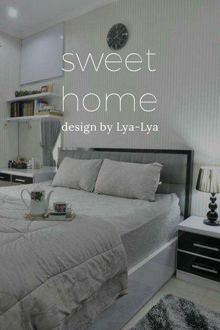 sweet home design by Lya-Lya