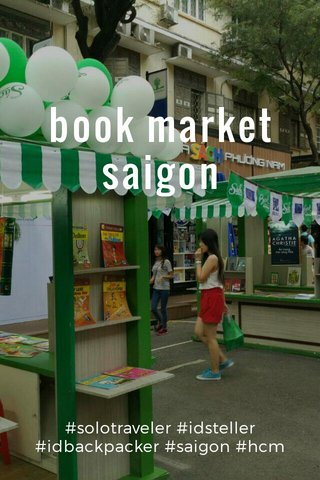 book market saigon #solotraveler #idsteller #idbackpacker #saigon #hcm