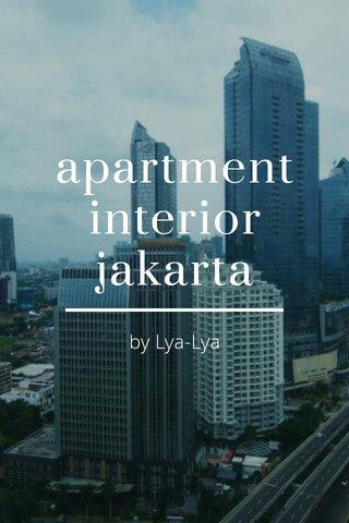 apartment interior jakarta by Lya-Lya