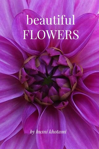 beautiful FLOWERS by husni khotami